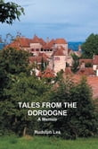 Tales from the Dordogne