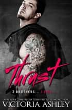 Thrust ebook by Victoria Ashley