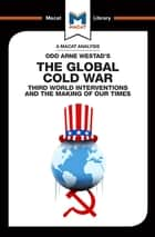 The Global Cold War - Third World Interventions And The Making Of Our Times ebook by Patrick Glenn, Bryan Gibson