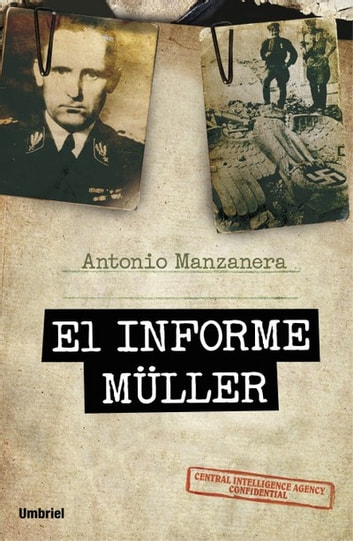 El informe Müller ebook by Antonio Manzanera