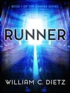 Runner ebook by William C. Dietz