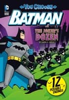 The Joker's Dozen ebook by Laurie S. Sutton, Ethen Beavers