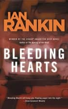 Bleeding Hearts - A Novel ebook by Ian Rankin