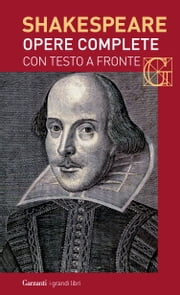 Opere complete. Con testo a fronte ebook by William Shakespeare,Nemi D'Agostino,Sergio Perosa