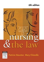 Law for Nurses and Midwives - E-Book ebook by Patrici Staunton, AM RN, CM,...