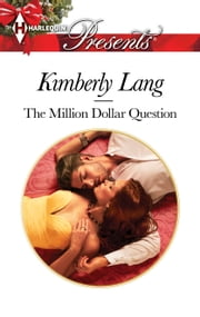 The Million-Dollar Question ebook by Kimberly Lang