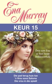 Ena Murray Keur 15 ebook by Ena Murray