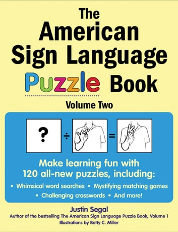 The American Sign Language Puzzle Book Volume 2 eBook by Justin ...