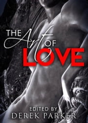 The Art of Love ebook by Derek Parker