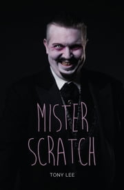 Mister Scratch ebook by Tony  Lee