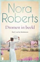 Dromen in beeld ebook by Nora Roberts