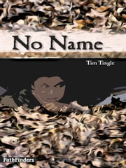 NO NAME ebook by Tim Tingle