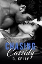 Chasing Cassidy ebook by