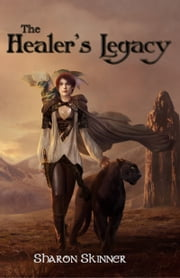The Healer's Legacy ebook by Sharon Skinner,Thitipon Dicruen [xrc-7]