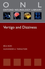 Vertigo and Dizziness ebook by Alexander A. Tarnutzer,Béla Büki