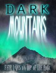Dark Mountains ebook by Thirteen Press
