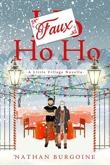 Faux Ho Ho ebook by Nathan Burgoine