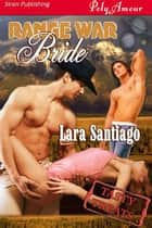 Range War Bride ebook by Lara Santiago