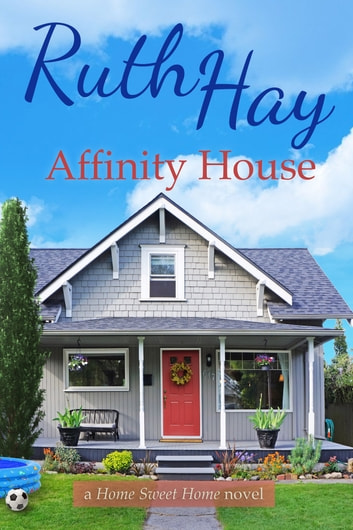 Affinity House ebook by Ruth Hay