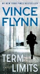 Term Limits ebook by Vince Flynn