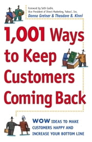 1,001 Ways to Keep Customers Coming Back