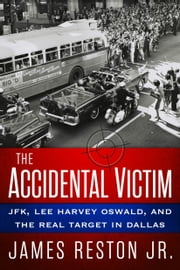 The Accidental Victim ebook by James Reston, Jr.