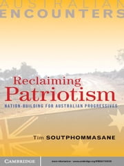 Reclaiming Patriotism - Nation-Building for Australian Progressives ebook by Professor Tim Soutphommasane