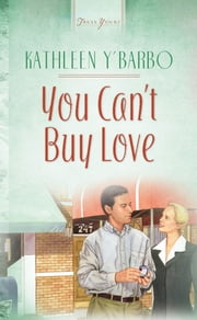 You Can't Buy Love ebook by Kathleen Y'Barbo