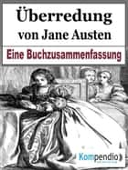 Überredung von Jane Austen ebook by Robert Sasse, Alessandro Dallmann, Yannick Esters