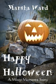Happy Halloween ebook by Marsha Ward