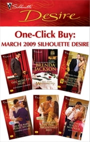 One-Click Buy: March 2009 Silhouette Desire - The Moretti Heir\Tall, Dark...Westmoreland!\Transformed Into the Frenchman's Mistress\Secret Baby, Public Affair\In the Argentine's Bed\Friday Night Mistress ebook by Katherine Garbera,Brenda Jackson,Barbara Dunlop,Yvonne Lindsay,Jennifer Lewis,Jan Colley