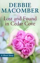 Lost and Found in Cedar Cove ebook by