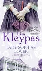 Lady Sophia's Lover - Number 2 in series ebook by Lisa Kleypas