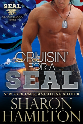 Cruisin' For A SEAL ebook by Sharon Hamilton