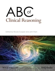 ABC of Clinical Reasoning ebook by