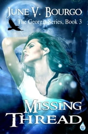 Missing Thread ebook by June V. Bourgo