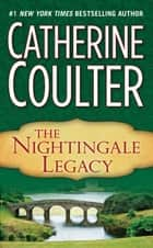The Nightingale Legacy ebook by Catherine Coulter