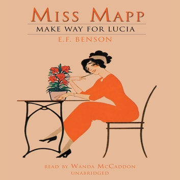 Miss Mapp audiobook by E. F. Benson