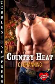 Country Heat ebook by CJ Channing