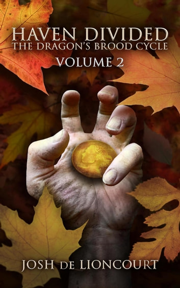Haven Divided - The Dragon's Brood Cycle, #2 ebook by Josh de Lioncourt