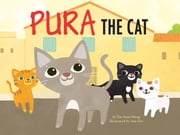 Pura the Cat - Beyond Words: Children's picture book ebook by Tan Soon Meng