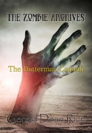 The Butterman Cometh ebook by Gerald Dean Rice