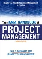 The AMA Handbook of Project Management, Chapter 15 ebook by Paul C. DINSMORE