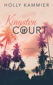 Kingston Court ebook by Holly Kammier