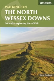 Walking in the North Wessex Downs ebook by Steve Davison