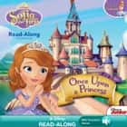 Sofia the First Read-Along Storybook: Once Upon a Princess ebook by Disney Book Group