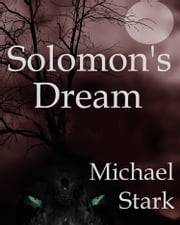 Solomon's Dream ebook by Michael R Stark