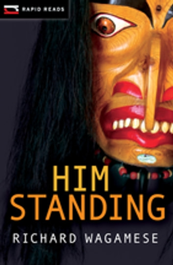 Him Standing ebook by Richard Wagamese