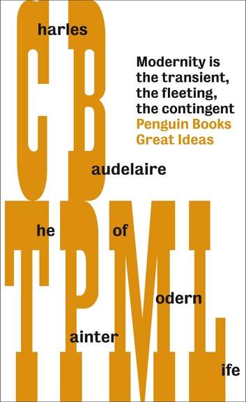 The Painter Of Modern Life Ebook By Charles Pierre Baudelaire