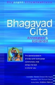 Bhagavad Gita - Annotated & Explained ebook by Shri Purohit Swami,Kendra Crossen Burroughs,Andrew Harvey